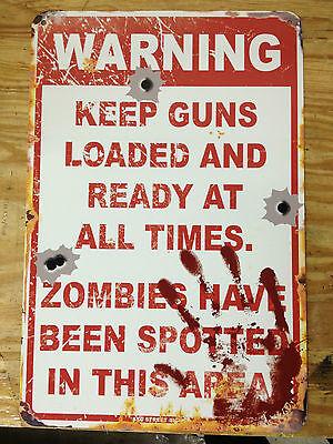 WARNING - ZOMBIES in area - keep guns loaded - Metal sign - Walking dead zombie