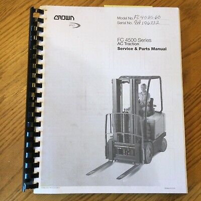 Crown Fc 4500 Service Shop Repair Manual Parts Book Electric Fork Lift Truck