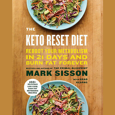 The Keto Reset Diet Mark Sisso And Brad Kearns Brand New Hardcover Book Wt75379