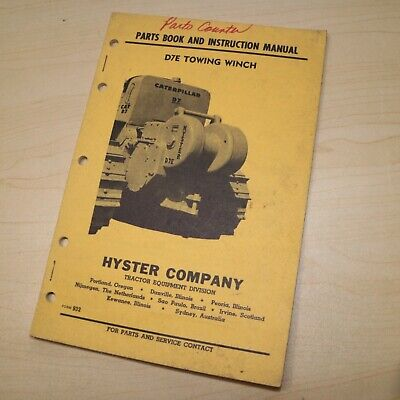 D7e Cat Caterpillar Tractor Hyster Winch Owner Parts Manual Operator Book Guide