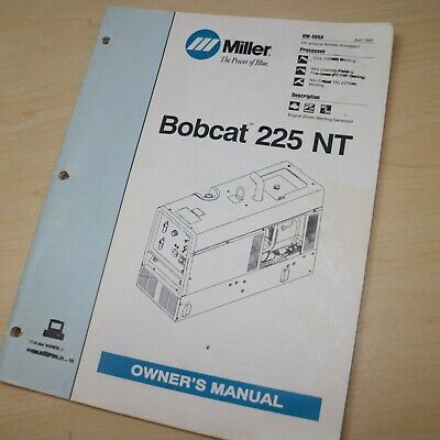 Miller Bobcat 225 Nt Welder Parts Operation Maintenance Owner Manual Operator