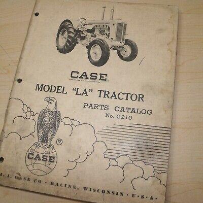 Case La Series Tractor Parts Manual Book Catalog List Spare Farm Vintage G210