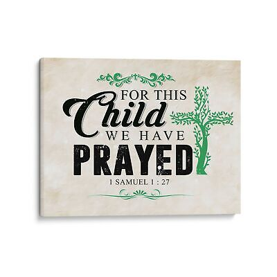 Bible Verse Canvas Wall Art - For This Child We Have Pray - Home Decor -