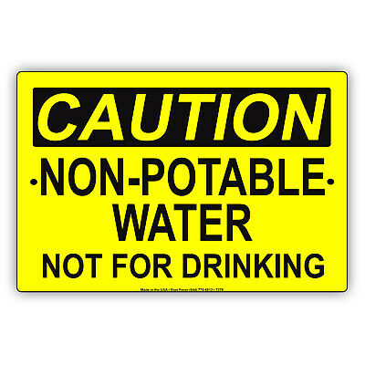Caution Non-Potable Water Not For Drinking Novelty Notice Aluminum Metal Sign