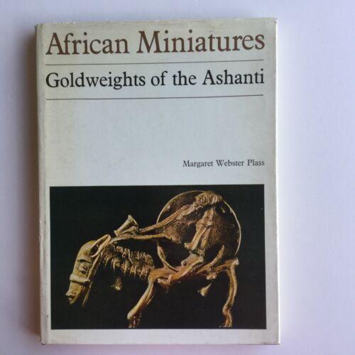 Ashanti Goldweights Gold Weights, African Miniature Art, Margaret Webster Plass