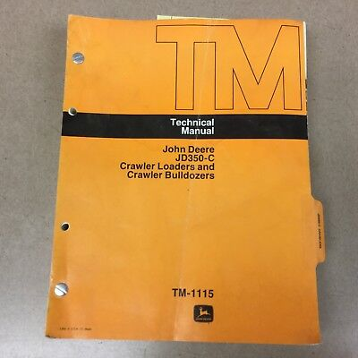 John Deere Jd-350c Technical Service Repair Manual Crawler Dozer Loader Tm-1115