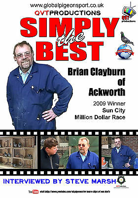 Brian Clayburn Racing Pigeon  DVD 2009 Sun City Winner