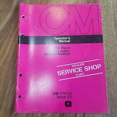 John Deere 302a Loader Loaderbackhoe Operators Manual Om-t72112 Issue C1