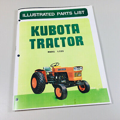 Kubota L225 Tractor Parts Assembly Manual Catalog Exploded Views Numbers