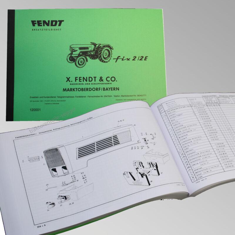 Fendt Ersatzteilliste für FIX 2 / 2 E Traktor Schlepper 120001 Foto 1