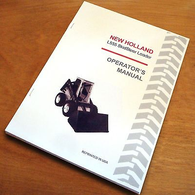 New Holland L555 Skidsteer Loader Operators Manual Owners Book Nh