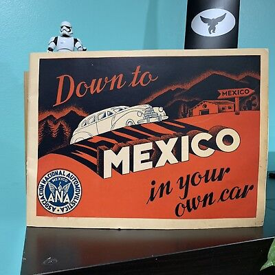1940's Down to Mexico in Your Car Art Deco Vintage Automobile Club Brochure Book