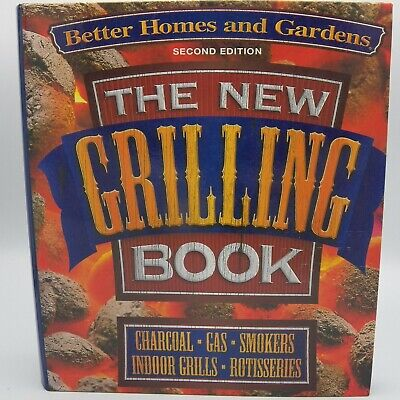 Better Homes and Gardens New Grilling Book (3-Ring) Cookbook Charcoal Gas