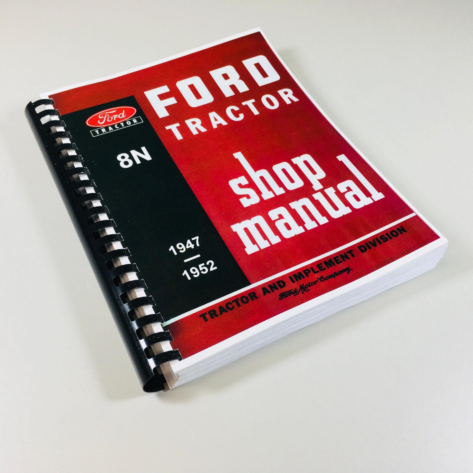 Ford 8n Owners Manual Service Car 1949 Tractor 2n Wiring Diagram Repair Technical Shop Book Ovhl 9n Rh Ebay Com 1948