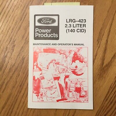 Ford Lrg-423 2.3l 140cid Maintenance Operator Manual Guide Industrial Gas Engine