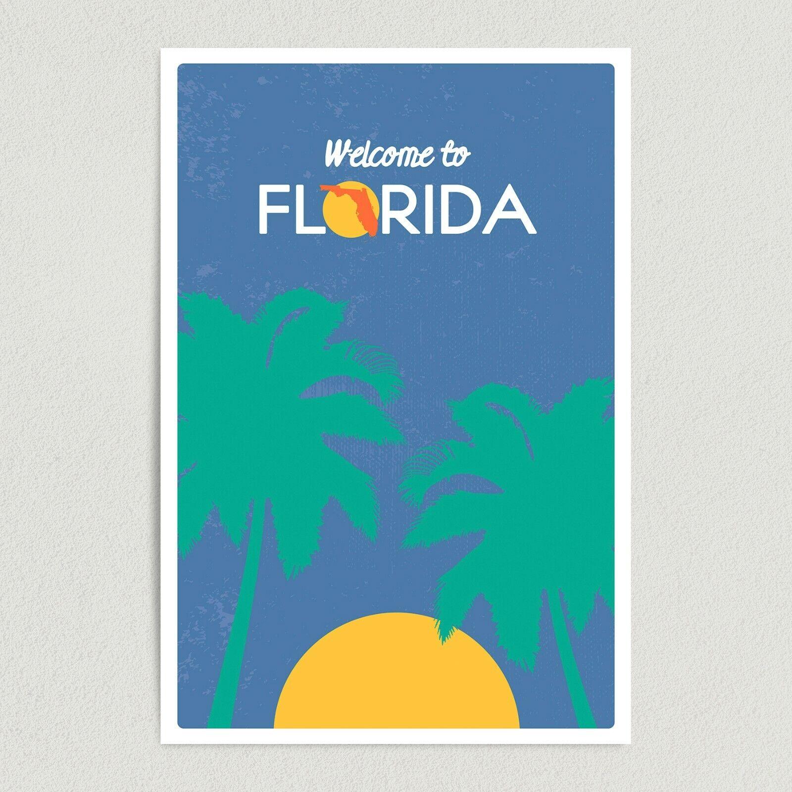 ArtPrintJoy Welcome To Florida Sign Art Print Poster 12 X 18 Wall Art S1000 - $11.99