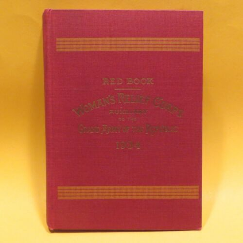 Womans Relief Corps Red Book 1934 Constitution Rules GAR Auxiliary