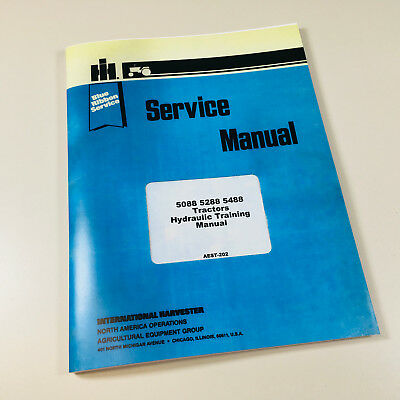 International 5088 5288 5488 Tractors Hydraulic Training Manual Service