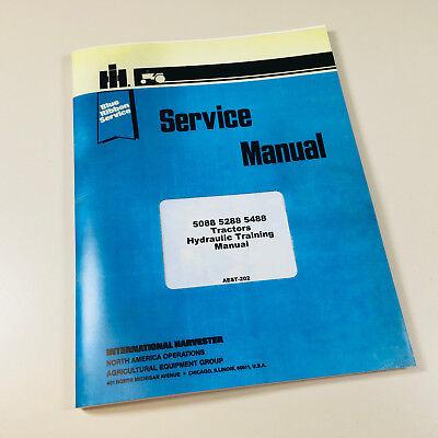 International 5088 5288 5488 Tractors Hydraulic Training Manual Service