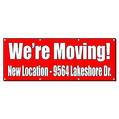 Were Moving Custom Location Red Banner Sign 2 Ft X 4 Ft W4 Grommets