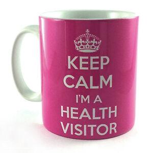NEW-KEEP-CALM-IM-A-HEALTH-VISITOR-GIFT-MUG-CUP-PRESENT-NURSE-COFFEE-TEA-HV