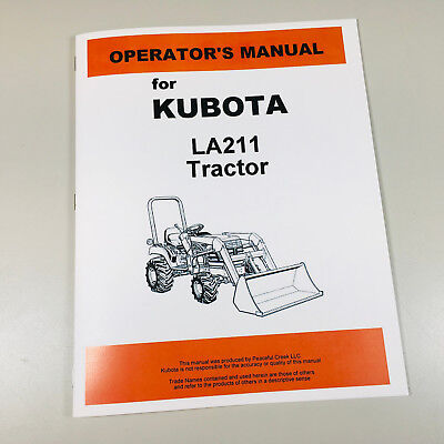 Kubota La211 Front Loader Tractor Operators Owners Manual Maintenance
