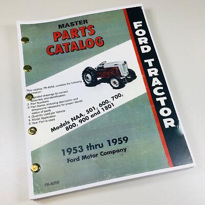 Ford Naa 501 600 700 800 900 1801 Tractor 1953-1959 Master Parts Manual Catalog