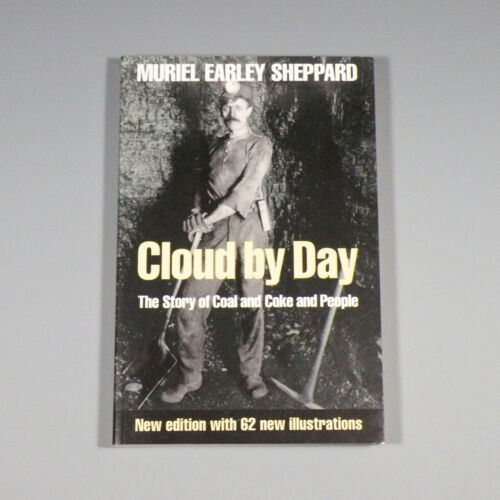 1991 book - Cloud By Day - Pittsburgh coke industry, coal mining - Sheppard