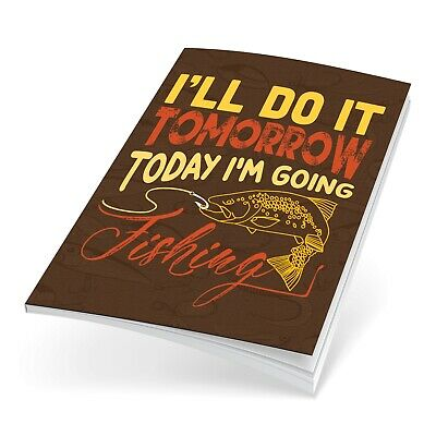 Fishing Log Book Fishing Diary Fishing Journal, Quote I'll do It Tomorrow.. 1180