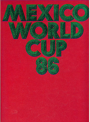 MEXICO WORLD CUP 86 CAMPIONATI MONDIALI DI CALCIO 1986