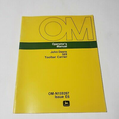 John Deere Model 569 Toolbar Carrier Operators Manual Pn Om-n159397 E6