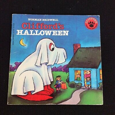Clifford Big Red Dog Halloween Costumes (Clifford's Halloween Norman Bridwell Big Red Dog Scholastic Ephemera)