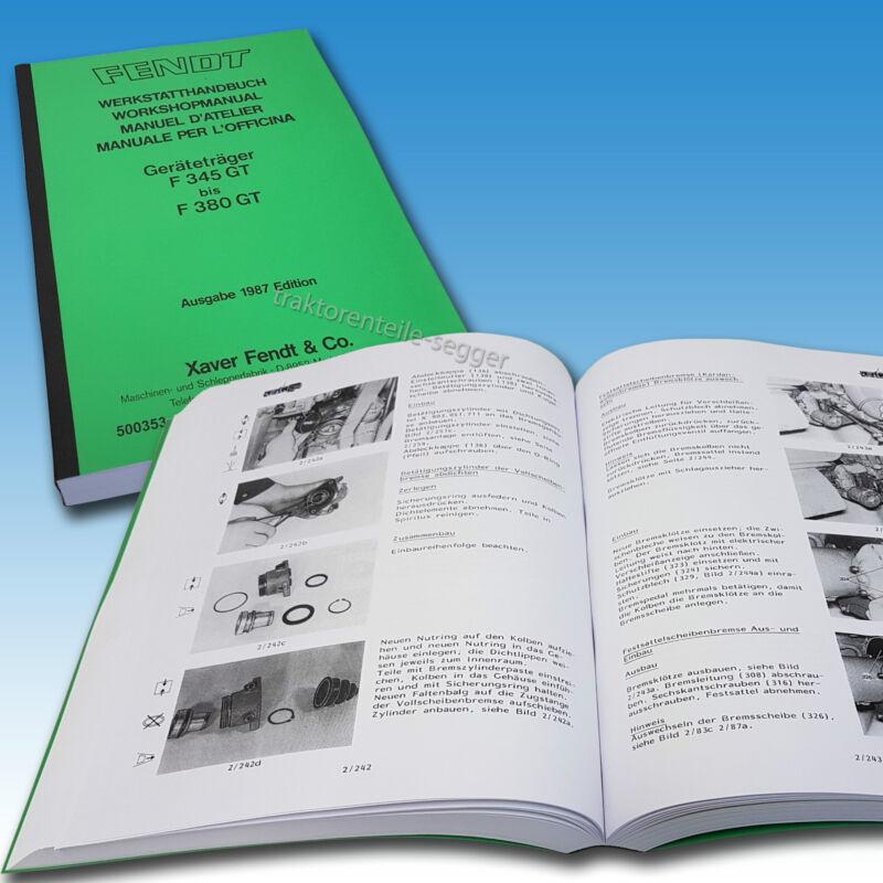 Fendt Werkstatthandbuch für Geräteträger F 345 GT & F 380 GT Ausgabe 1987 500353 Foto 1