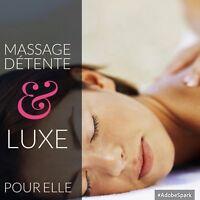 Massothérapie Massage Détente & Luxe pour elle 90min/60$