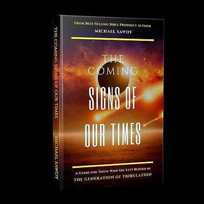 CHRISTMAS SALE: The COMING Signs of Our Times NEW RELEASE - Michael Sawdy ()
