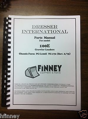 International Dresser 100e Crawler Loader Parts Manual Book Pc-l100e Tc-172 Ih