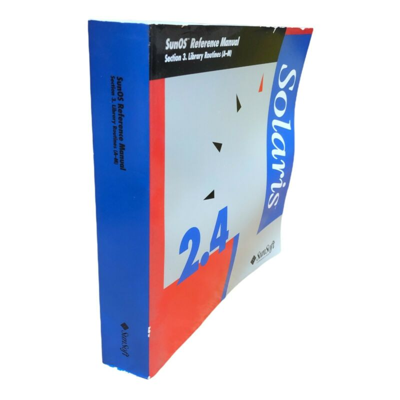 SUNSOFT 2.4 SUNOS SECTION 3 LIBRARY ROUTINES (A-M) REFERENCE MANUAL