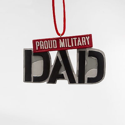 Proud Military Dad Christmas Ornament ~ Homefront Girl Collection ()