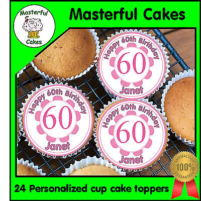 24 PERSONALISED 60th PINK BIRTHDAY DESIGN EDIBLE RICE PAPER CUP CAKE TOPPERS (60th Birthday Cake Toppers)