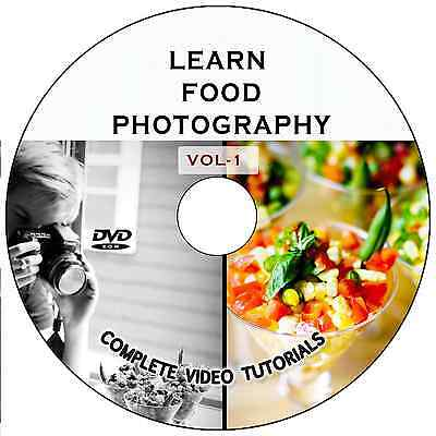LEARN/MASTER FOOD PHOTOGRAPHY DIGITAL TRAINING VIDEO TUTORIALS AND TIPS DVD