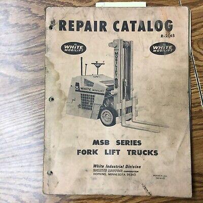 White Motor Corp. Msb20 25 30 Msb35 Repair Parts Catalog Manual Fork Lift Truck