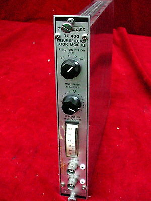 Tennelec Tc 403 Pileup Rejector Logic Nim Bin Plug-in Module Tc403