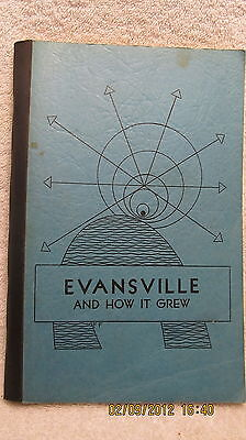 Vintage Book Evansville (Indiana) and How It Grew by Overbeck 1963 Illustrated
