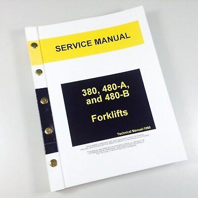 Service Manual For John Deere 380 480a 480b Forklift Repair Shop Book Ovhl