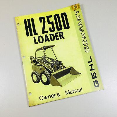 Gehl Hl 2500 Hydra Cat Loader Owner Operators Manual Maintenance