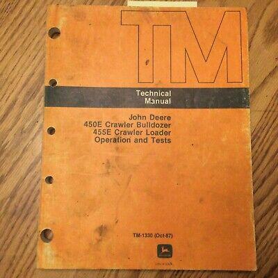 John Deere Jd 450e 455e Technical Service Ot Manual Crawler Dozer Loader Tm1330