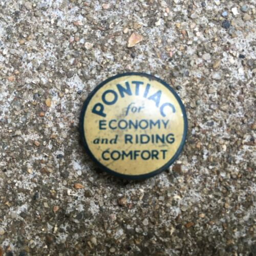 Vintage Pontiac Motor Car Company Economy and Riding Comfort Advertising Pin