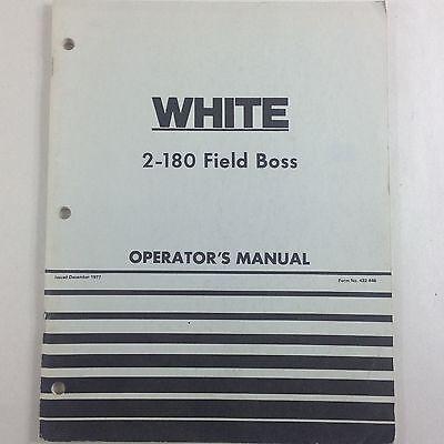 White 2-180 Field Boss Operators Owner Manual Operation Maintenance