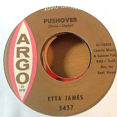 ETTA JAMES - PUSHOVER / I CAN'T HOLD IT IN ANYMORE - ARGO 5437. VG+