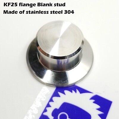 Stainless Steel Flange - KF-25 NW-25 QF-25 flange vacuum blank stud blind cap stud - Stainless steel 304